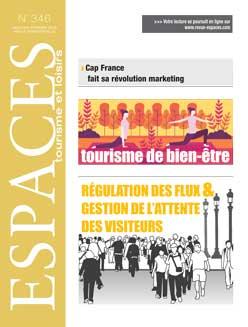 Revue ESPACES tourisme et loisirs 346 [Tourisme de bien-être // Régulation des flux & gestion de l'attente des visiteurs]