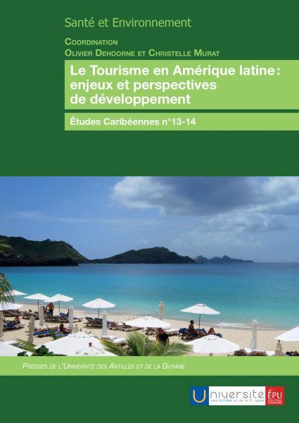 Le Tourisme en Amérique latine : enjeux et perspectives de développement