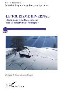 Le tourisme hivernal. Clé du succès et de développement pour les collectivités de montagne ?