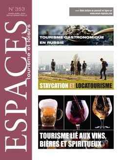 Revue ESPACES tourisme et loisirs 353 [Tourisme lié aux vins, bières et spiritueux // Staycation et locatourisme]