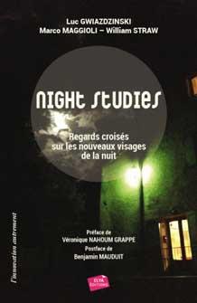 Night Studies. Regards croisés sur les nouveaux visages de la nuit