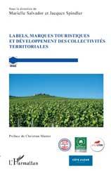 Labels, marques touristiques et développement des collectivités territoriales