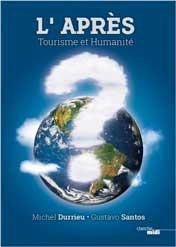 L'Après. Tourisme et humanité