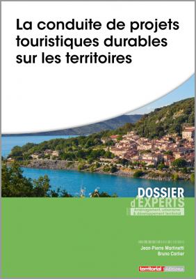 La conduite de projets touristiques durables sur les territoires