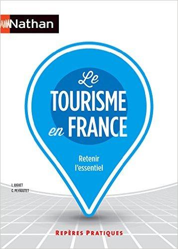 Ouvrage Le Tourisme En France