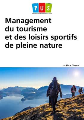 Management du tourisme et des loisirs sportifs de pleine nature (nouvelle édition)