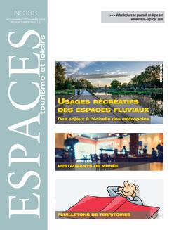 Revue ESPACES tourisme et loisirs 333 [Usages récréatifs des espaces fluviaux]