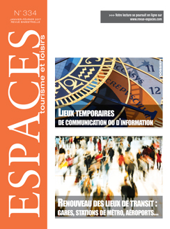 Revue ESPACES tourisme et loisirs 334 [Lieux temporaires de communication ou d'information // Renouveau des lieux de transit (gares, stations de métro, aéroports...)]