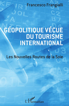 Géopolitique vécue du tourisme international