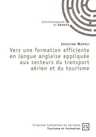 Vers une formation efficiente en langue anglaise appliquée aux secteurs du transport aérien et du tourisme