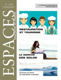 Revue ESPACES tourisme et loisirs 338 [Le marché des solos // Restauration et tourisme]