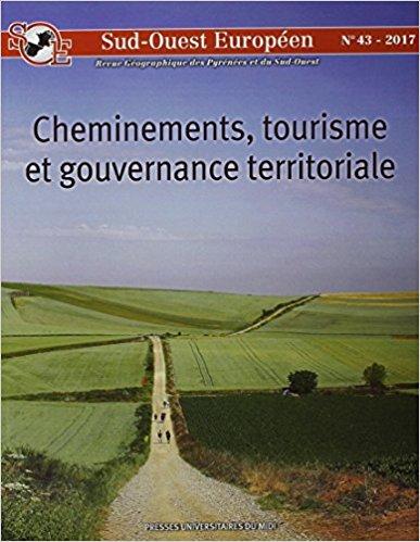Cheminements, tourisme et gouvernance territoriale [revue Sud-Ouest européen - n°43]