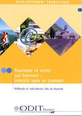 Ouvrage Tourisme Et Vente Sur Internet Investir Sans Se Tromper Methode Indicateurs Cles De Reussite